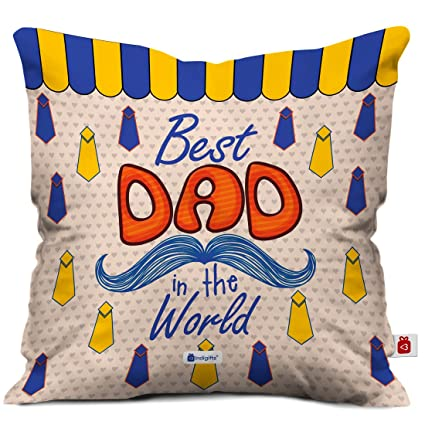 Indigifts Father Birthday Gifts Best Dad In The World Unique Cushion Cover 12x12 Inches With Filler