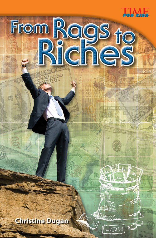 From Rags to Riches (TIME FOR KIDS® Nonfiction Readers) pdf