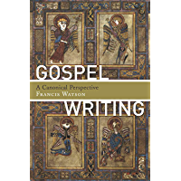 Gospel Writing: A Canonical Perspective (English Edition)