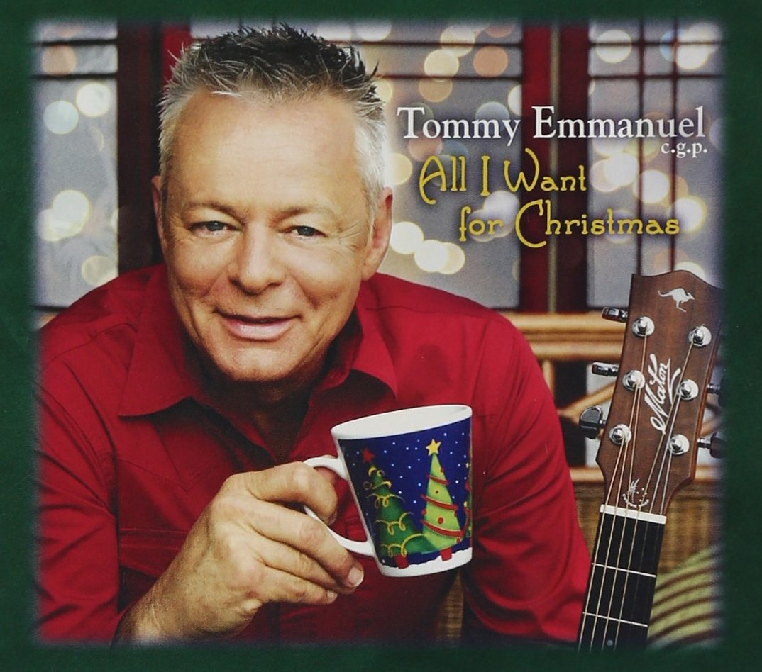 Tommy Emmanuel - All I Want for Christmas - Amazon.com Music
