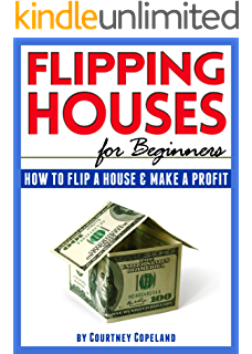 flipping houses for beginners how to flip a house and make a profit