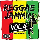 Reggae Jammin, Vol.4 [Explicit]