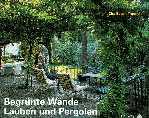Design#5001312: Begrünte wände, lauben und pergolen: gestalten mit kletterpflanzen .... Pergola Bepflanzen Kletterpflanzen