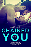 Chained to You: Special Edition Volume 1 - 6