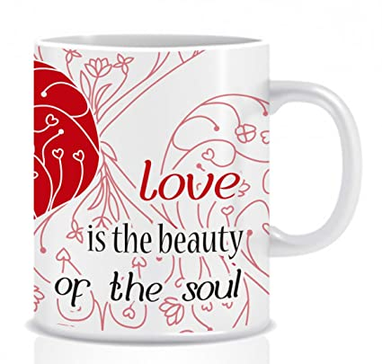 Amazoncom Mug Love Is The Beauty Of The Soul Ceramic 11onz