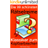 Die 99 schönsten Rätselreime: Klassiker zum Kopfzerbrechen (Kindle Unlimited Fun Deutsch)