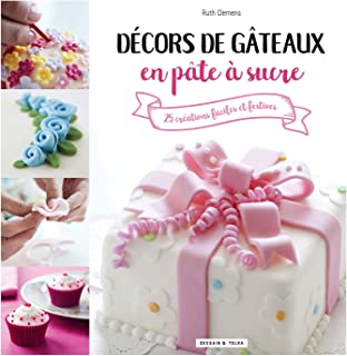 french Pme Les Décors Fins Instruction Book On Baking Decorations