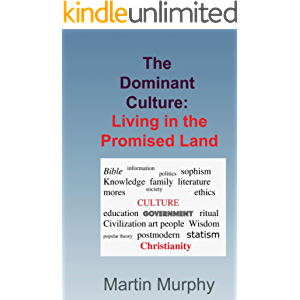 The Dominant Culture:: Living in the Promised Land