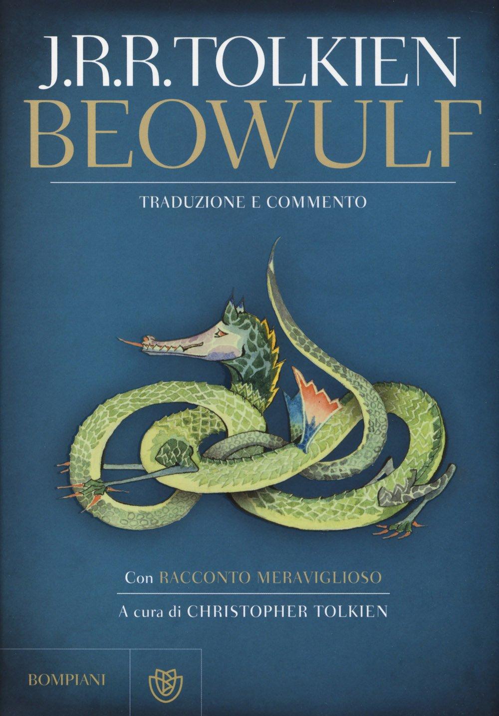 Beowulf. Con «Racconto meraviglioso». Ediz. illustrata Copertina rigida – 19 nov 2014 John R. R. Tolkien C. Tolkien L. Manini Bompiani