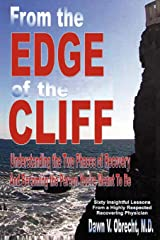 From the Edge of the Cliff: Understanding the Two Phases of Recovery and Becoming the Person You're Meant To Be Paperback