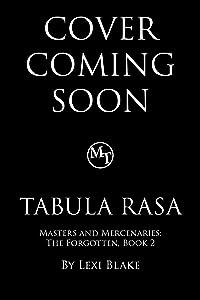 Tabula Rasa (Masters and Mercenaries: The Forgotten Book 2)