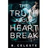 The Truth about Heartbreak (The Truth about Series)