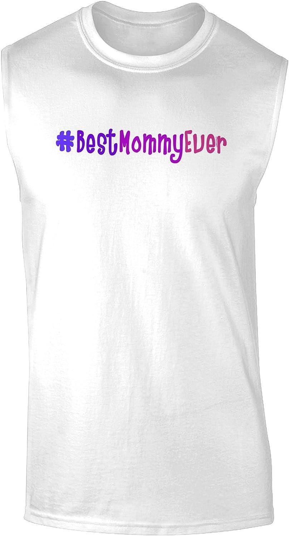 TOOLOUD #BestMommyEver Muscle Shirt
