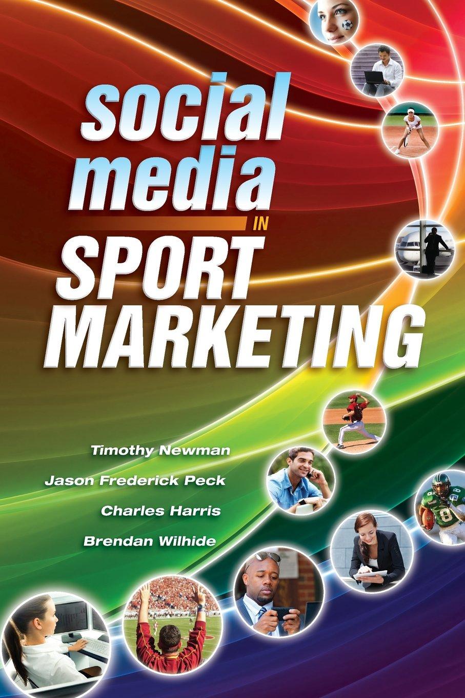 Social Media in Sport Marketing pdf epub