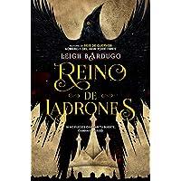 Reino de ladrones: Edición en tapa blanda: 2 (Bilogía Seis de cuervos)