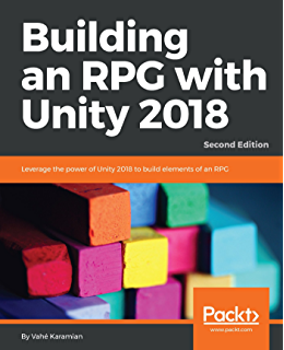 Amazon com: Unity 2018 Cookbook: Over 160 recipes to take your 2D
