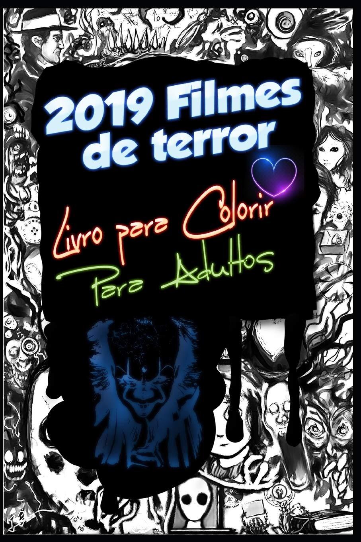 2019 Filmes De Terror Livro Para Colorir Para Adultos Capitulo It
