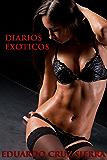 DIARIOS EXOTICOS (4 HISTORIAS DE EROTICA Y FANTASIA)