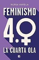 Feminismo 4.0. La Cuarta Ola (No