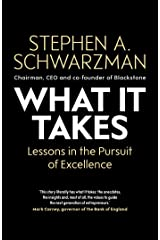 What It Takes: Lessons in the Pursuit of Excellence Kindle Edition