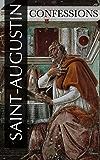 Les Confessions de Saint-Augustin (Intégrale Livre 1 à 13)