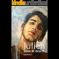 JULIEN AIME LE DÉSERT (French Edition) book cover