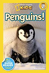 National Geographic Readers: Penguins! Kindle Edition