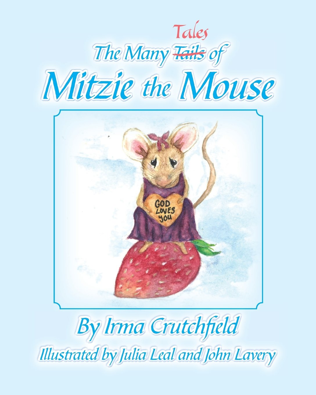 The Many Tales of Mitzie Mouse