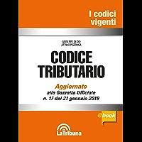 Codice tributario: Prima edizione 2019 Collana Vigenti
