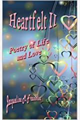 Heartfelt II: Poetry of Life and Love Kindle Edition