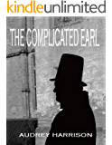 The Complicated Earl - A Regency Romance