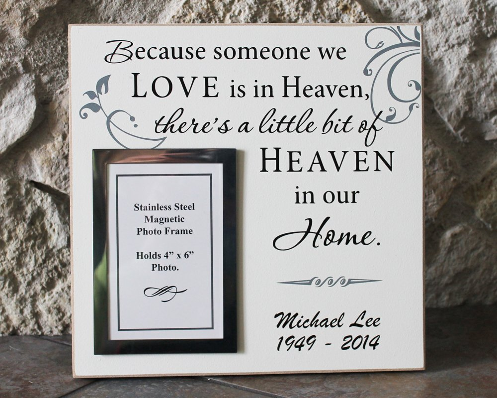 Because Someone We Love Is In Heaven Memorial Frame