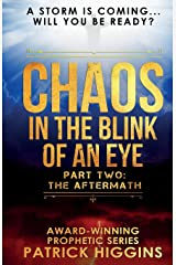 Chaos In The Blink Of An Eye: Part Two: The Aftermath (Volume 2) Paperback