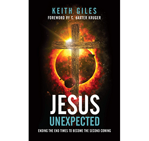Jesus Unexpected Kindle Edition By Giles Keith Kruger C Baxter Religion Spirituality Kindle Ebooks Amazon Com