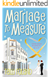 Marriage to Measure (Serenity Holland Book 3)