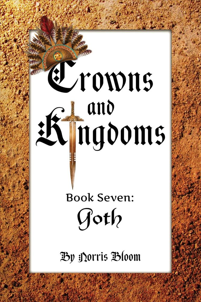 Download Crowns and Kingdoms Book Seven: Goth PDF
