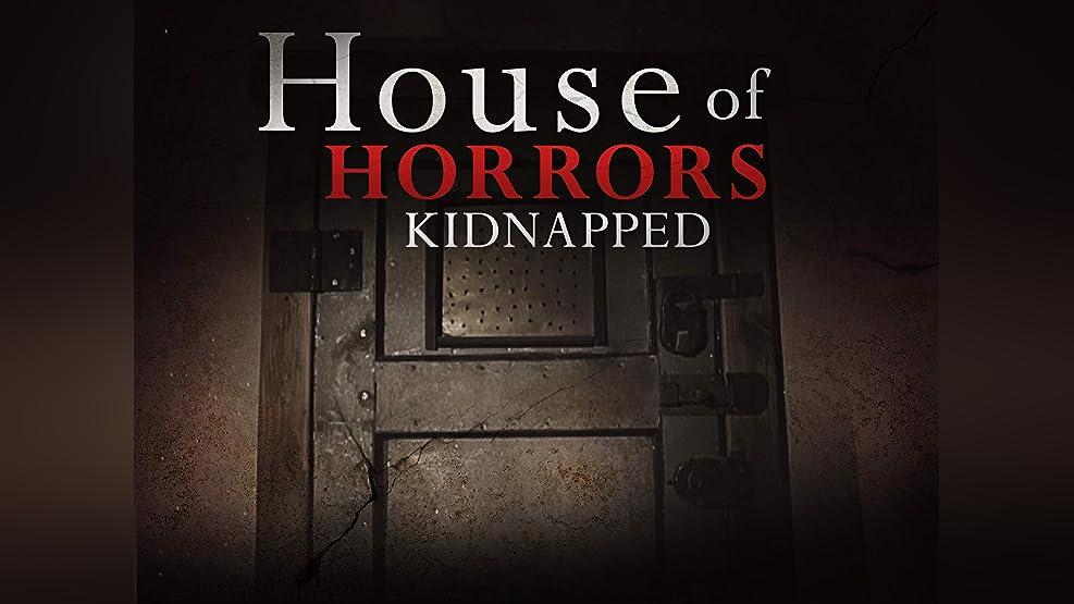 House of Horrors: Kidnapped - Season 1