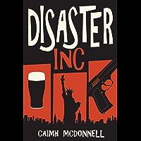 Disaster Inc (McGarry Stateside Book 1) (English Edition)