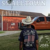 Small Town Livin'