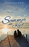 Sommer im Kopf: bezaubernder Liebesroman