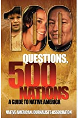 100 Questions, 500 Nations: A Guide to Native America (Bias Busters) Paperback