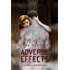 Adverse Effects (Saving Caeorleia Book 2) (English Edition)