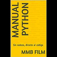 Manual Python: Sin rodeos, directo al código (Programación nº 1)