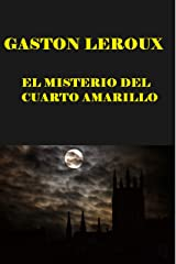 El misterio del cuarto amarillo (Spanish Edition) Kindle Edition