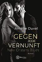 Gegen Jede Vernunft (New Orleans Blues 1) (German