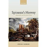 Spinoza's Heresy : Immortality and the Jewish Mind