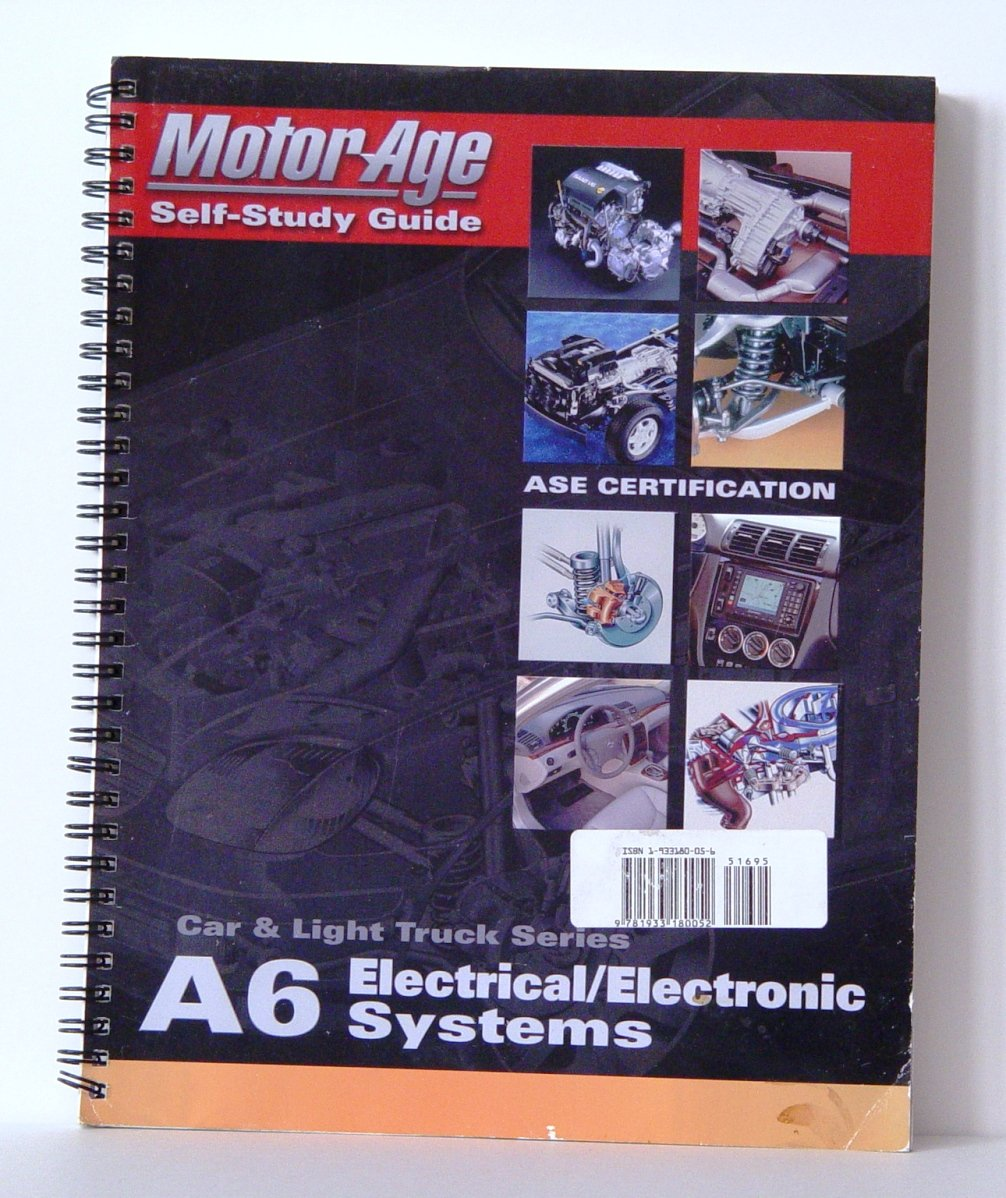 A6 electronic electrical systems the motor age training self a6 electronic electrical systems the motor age training self study guide for ase certification motor age training 9781933180052 amazon books 1betcityfo Choice Image