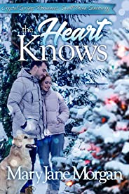 The Heart Knows: Small Town Sanctuary Series, Book 3 (Crystal Springs Romances 11) (English Edition)
