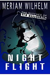 Night Flight (The Witches of New Moon Beach Book 2) Kindle Edition