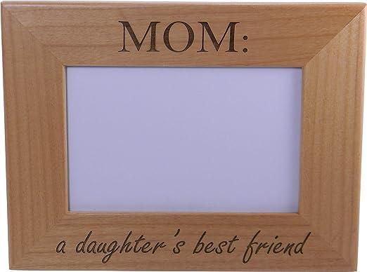Amazon.com: Mamá una hijas mejor amigo 4 x 6 inch marco de ...